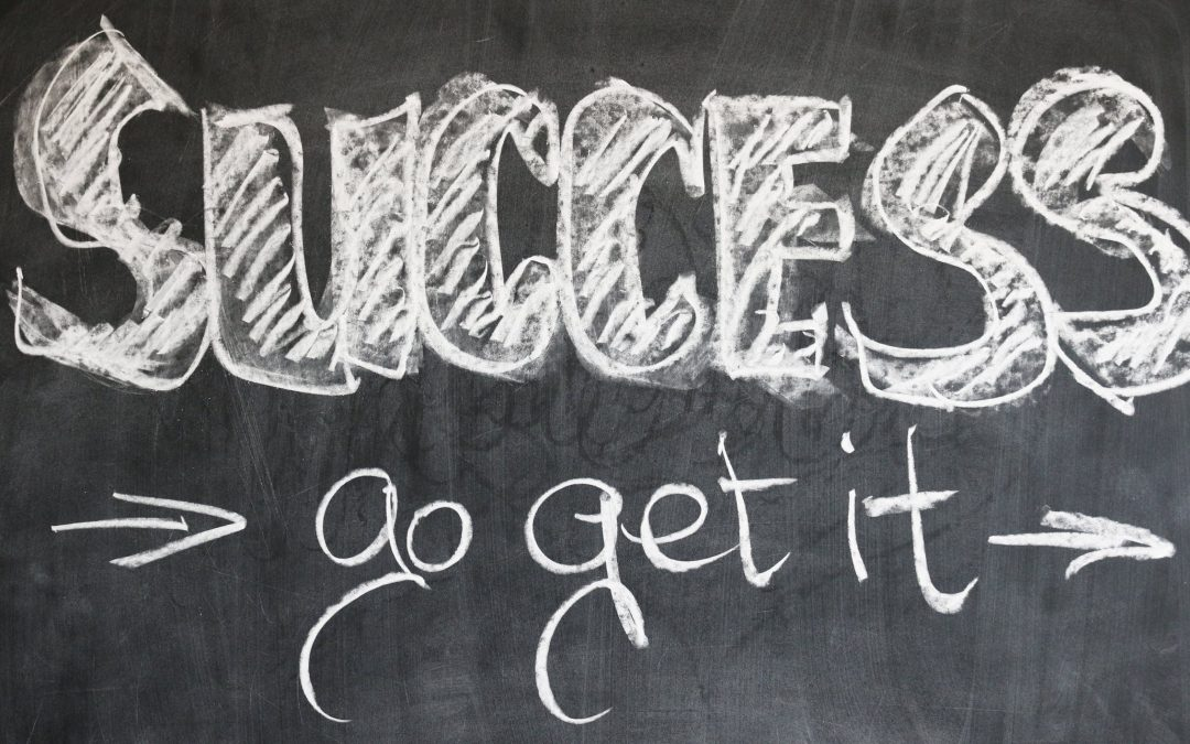 Success – Go get it!
